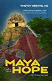 MAYA HOPE: A Medical Thriller (A Dr. Nicklaus Hart Novel Book 1)