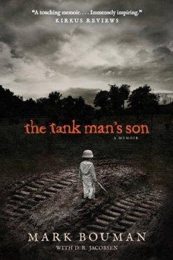 The Tank Man's Son: A Memoir by [Bouman, Mark]