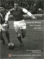 Stade de Reims : Une histoire sans fin