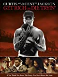 Get Rich or Die Tryin' poster thumbnail