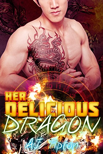 Her Delicious Dragon: A Tiger & Dragon Shifter Paranormal Romance (Her Biker Dragon nº 2) (Spanish Edition) by [Tipton, AJ]