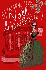 Noël, le kit de survie ! par Levy