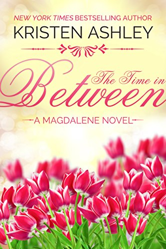 The Time In Between by Kristen Ashley