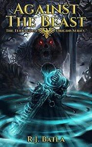 Against the Beast by R.J. Batla