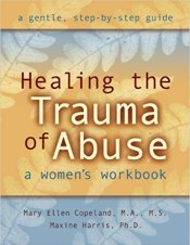 sexual trauma healing the trauma of abuse workbook