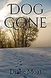 Dog Gone: A Sam Holden Novel