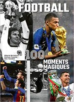 Football 100 Moments Magiques