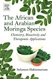 The African and Arabian Moringa Species: Chemistry, Bioactivity and Therapeutic Applications