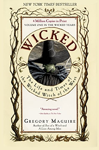 Wicked: Life and Times of the Wicked Witch...