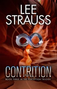 CONTRITION: (A Sci-fi Mystery Dystopian Romance) (The Perception Trilogy Book 3) by [Strauss, Lee]