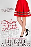 Strike a Match (No Match for Love Book 1)