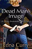 Dead Man's Image (A Lacey Summers PI Mystery Book 1)