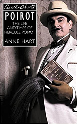 Agatha Christie's Poirot : The Life and Times of Hercule Poirot ...