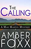 The Calling (Mae Martin Mysteries Book 1)