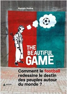 The Beautiful Game [CRITIQUE]