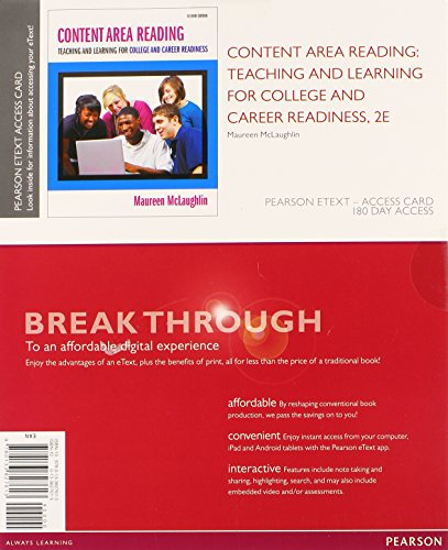 Content Area Reading: Teaching and Learning for College and Career Readiness, Pearson eText -- Access Card (2nd Edition)