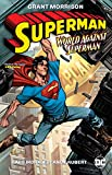 Superman: Action Comics: World Against Superman (Superman: World Against Superman)