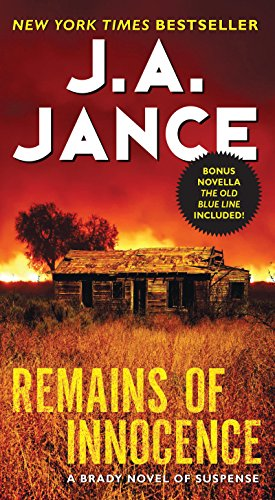 Remains of Innocence: A Brady Novel of...