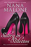 Sultry in Stilettos (A Sultry Contemporary Romance)