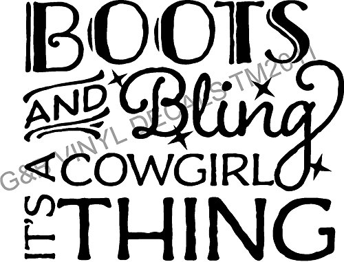 Boots and Bling It's a Cowgirl Thing Vinyl Wall Decal Sticker Home Decor Wall Letters 13