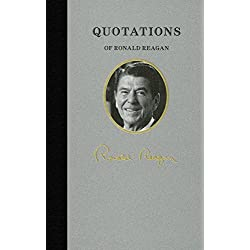 Quotations of Ronald Reagan (Quotations of Great Americans)