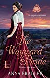 The Wayward Bride (Besotted Scots Book 1)