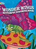 Wonder Wings Butterfly Coloring Book (Dover Coloring Books for Children)