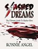 Slashed Dreams: The Ultimate Guide to Slasher Movies
