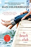 The Beach Club: A Novel