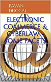 ELECTRONIC COMMERCE & CYBERLAW - SOME FACETS