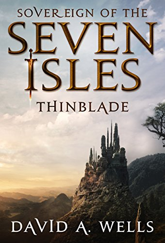 Thinblade (Sovereign of the Seven Isles Book...