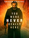 You Were Never Really Here poster thumbnail