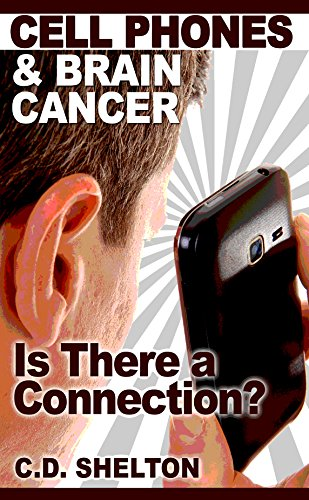 Cell Phones & Brain Cancer: Is There a Connection?