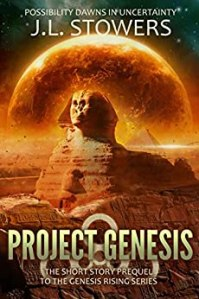 Project Genesis by J. L. Stowers
