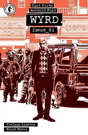 Amazon.com: Wyrd #1 eBook: Pires, Curt, Fuso, Antonio, Fuso, Antonio, Simeone, Stefano: Kindle Store