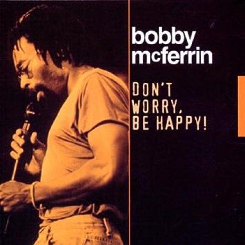 Mcferrin, Bobby - Don't Worry Be Happy - Amazon.com Music