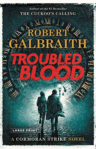 Amazon.com: Troubled Blood (A Cormoran Strike Novel, 5) (9780316498982):  Galbraith, Robert: Books