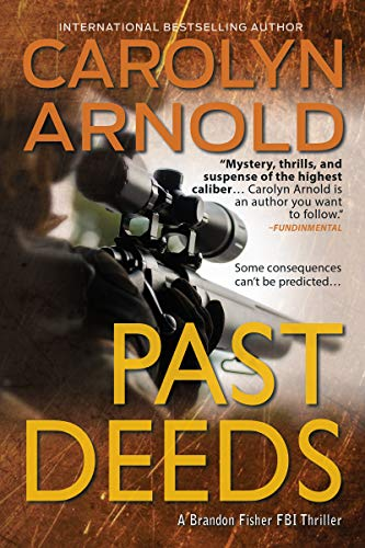 Past Deeds (Brandon Fisher FBI series Book 8) by [Arnold, Carolyn]