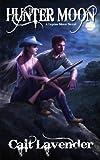 Hunter Moon (Lupine Moon Book 1)