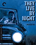 They Live By Night (The Criterion Collection) [Blu-ray]