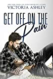 Get Off On The Pain (Pain Series Book 1)