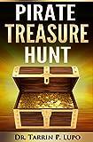 Pirate Treasure Hunt: Pirates of Savannah: Book - The Hunt for Shamus's Booty -