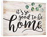 P. Graham Dunn It's So Good to Be Home Whitewash 5.5 x 7.5 Solid Wood Barnhouse Block Sign