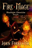 Fire Mage (Blacklight Chronicles Book 1)