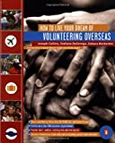 How to Live Your Dream of Volunteering Overseas