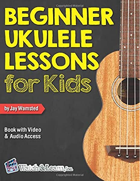 Amazon.com: Beginner Ukulele Lessons for Kids Book: with Online ...