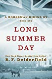 Long Summer Day (A Horseman Riding By Book 1)