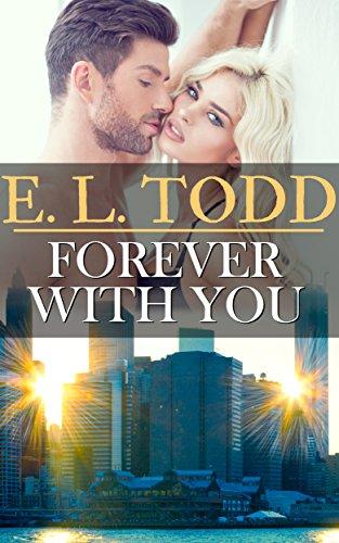 Por siempre contigo (Para toda la eternidad nº 14) – E. L. Todd