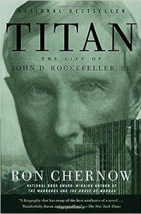 Titan, by Ron Chernow