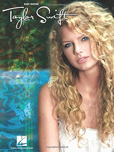 Taylor Swift for Easy Guitar: Easy Guitar with Notes & Tab